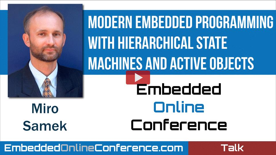 Miro Samek at Embedded Online Conference